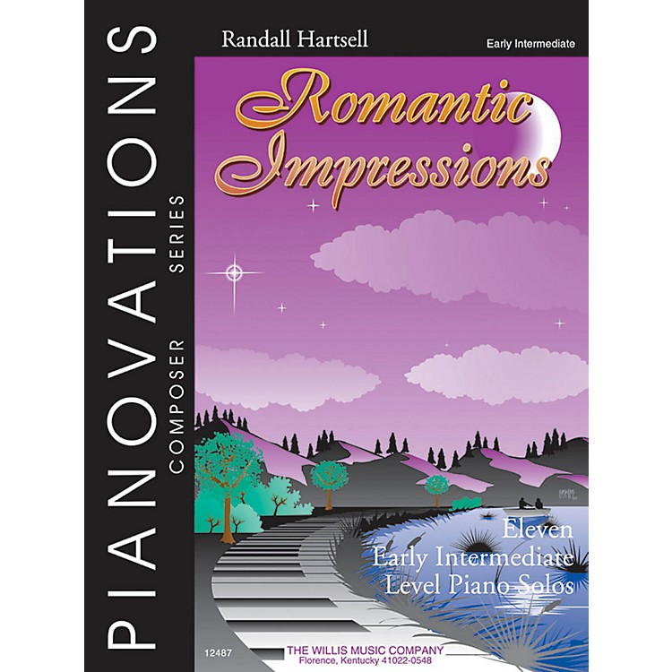 Willis MusicRomantic Impressions Willis Series by Randall Hartsell (Level Early Inter)