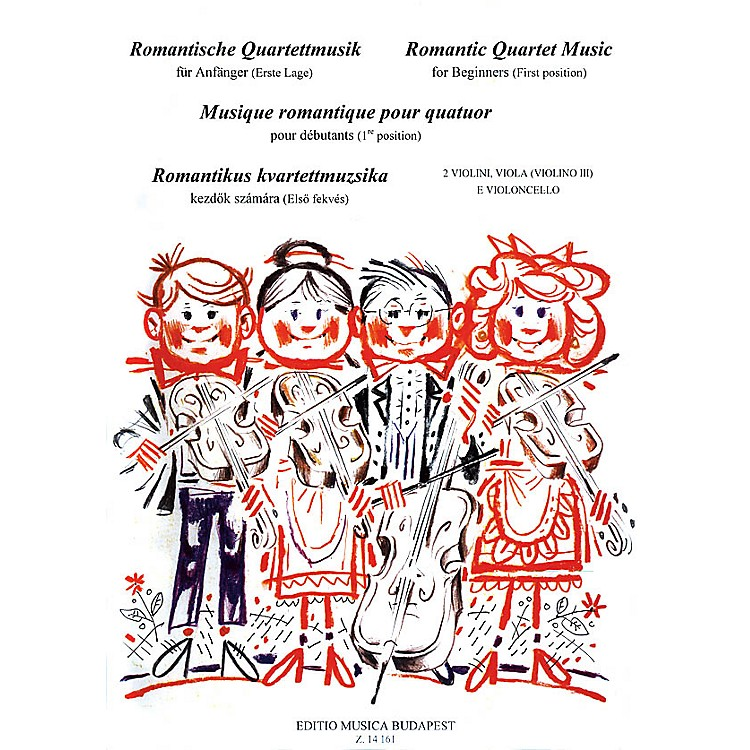 Editio Musica Budapest Romantic Quartet Music for Beginners (First Position String Quartet) EMB Series Composed by Various