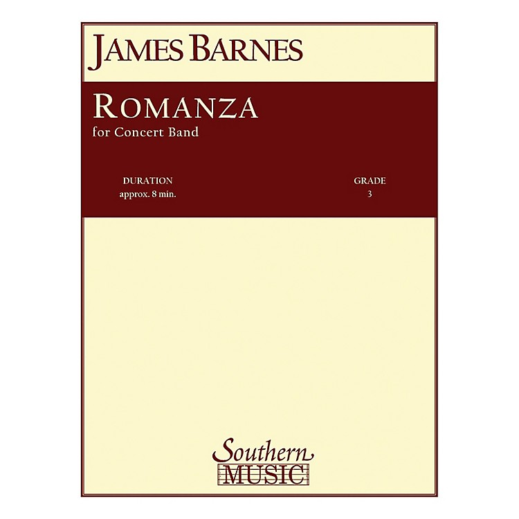 SouthernRomanza Concert Band Level 3 Composed by James Barnes