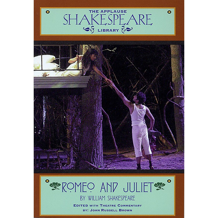 Applause BooksRomeo and Juliet Applause Books Series Softcover Written by William Shakespeare