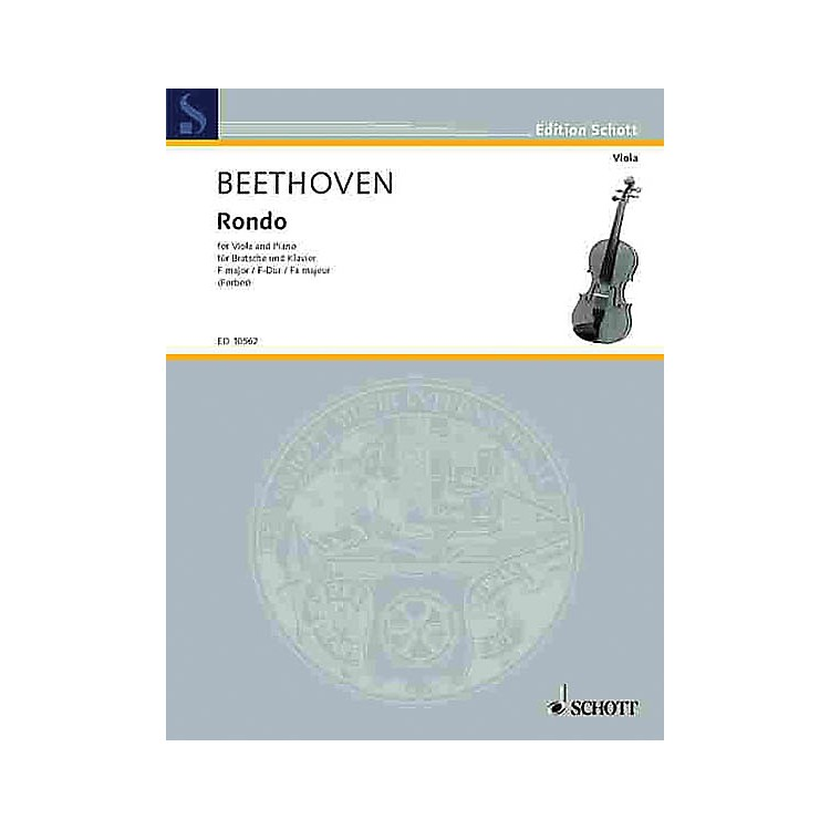 Schott Rondo (Viola and Piano) Schott Series Composed by Ludwig van Beethoven Arranged by Watson Forbes