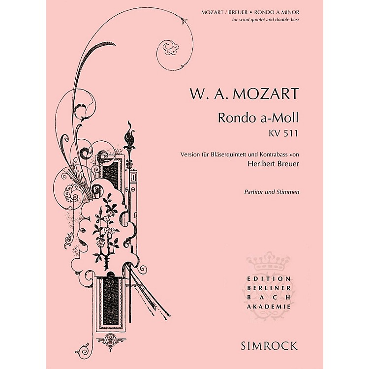 SimrockRondo in A Minor, K. 511 Series Composed by Wolfgang Amadeus Mozart