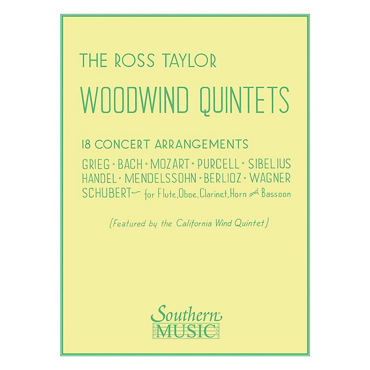 SouthernRoss Taylor Woodwind Quintets (Woodwind Quintet) Southern Music Series Arranged by Ross Taylor