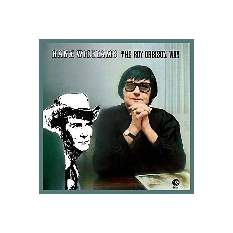 Alliance Roy Orbison - Hank Williams the Roy Orbison Way