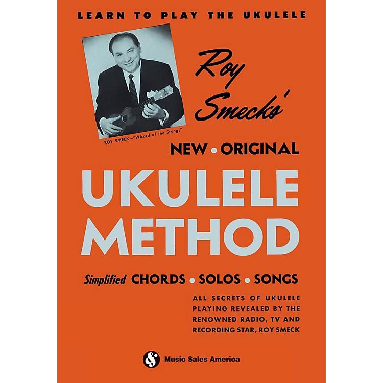 Music SalesRoy Smeck's New Original Ukulele Method Music Sales America Series Softcover Written by Roy Smeck