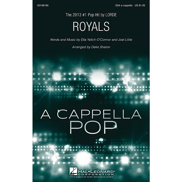 Hal LeonardRoyals SSA A Cappella by Lorde arranged by Deke Sharon