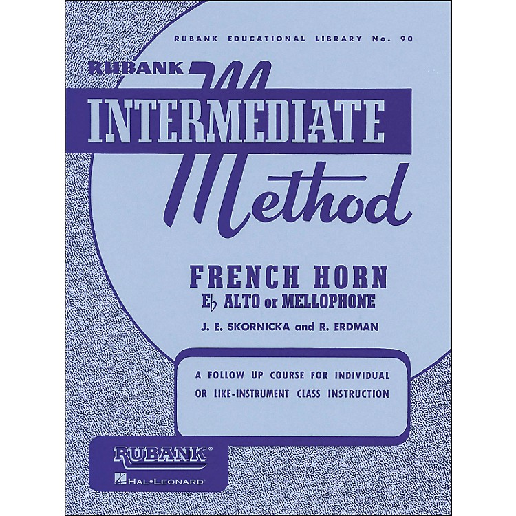 Hal Leonard Rubank Intermediate Method French Horn F Or E Flat