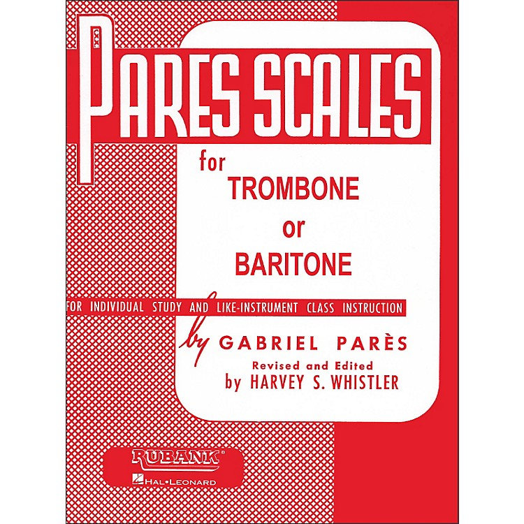 Hal Leonard Rubank Pares Scales for Trombone Or Baritone
