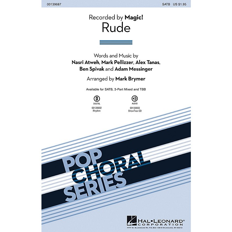 Hal Leonard Rude 3-Part Mixed by Magic! Arranged by Mark Brymer