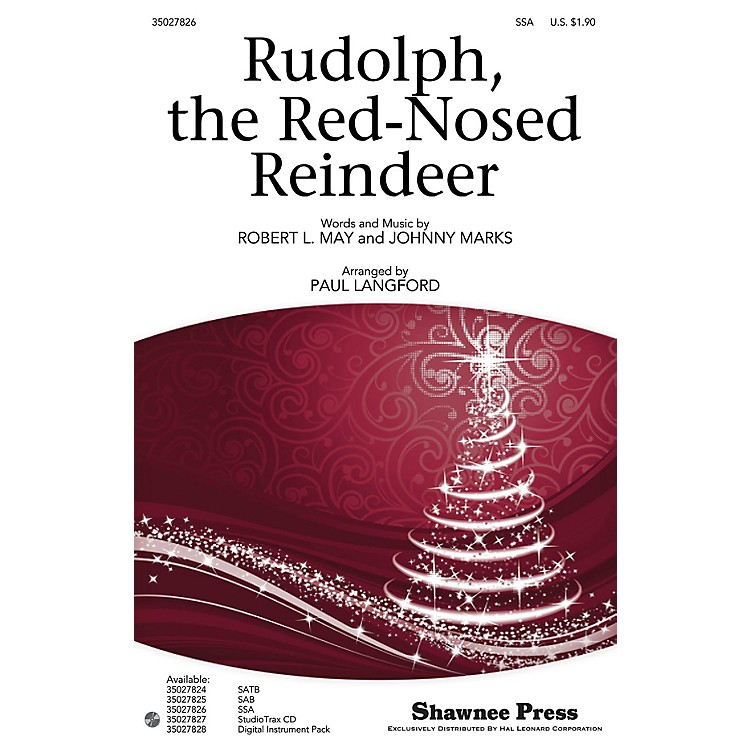 Shawnee Press Rudolph, the Red-Nosed Reindeer SSA arranged by Paul Langford