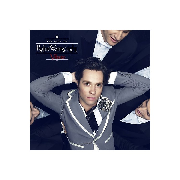 Alliance Rufus Wainwright - Vibrate: The Best of