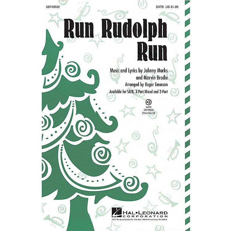Hal LeonardRun Rudolph Run 2-Part by Chuck Berry Arranged by Roger Emerson