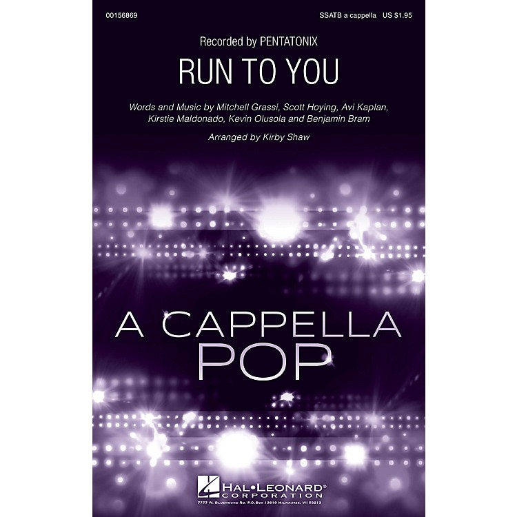 Hal Leonard Run to You SSATB A Cappella by Pentatonix arranged by Kirby Shaw