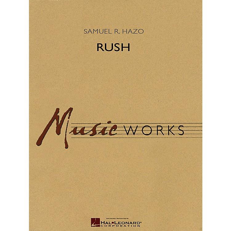 Hal LeonardRush Concert Band Level 5 Composed by Samuel R. Hazo