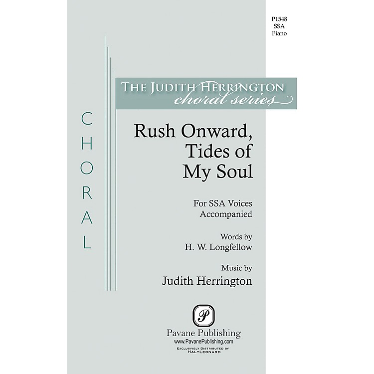 Pavane Rush Onward Tides of My Soul SSA composed by Judith Herrington