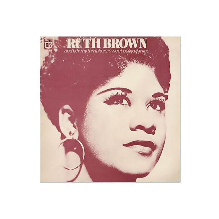 Alliance Ruth Brown - Ruth Brown and Her Rhythmakers: Sweet Baby Of Mine