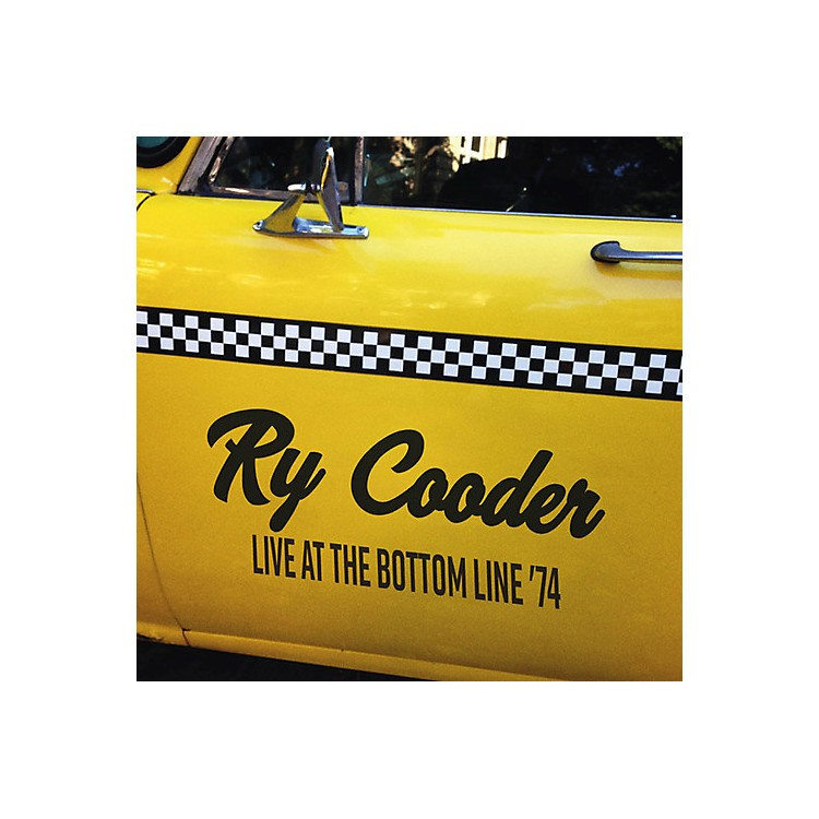 AllianceRy Cooder - Live At The Bottom Line '74
