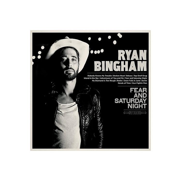 AllianceRyan Bingham - Fear & Saturday Night
