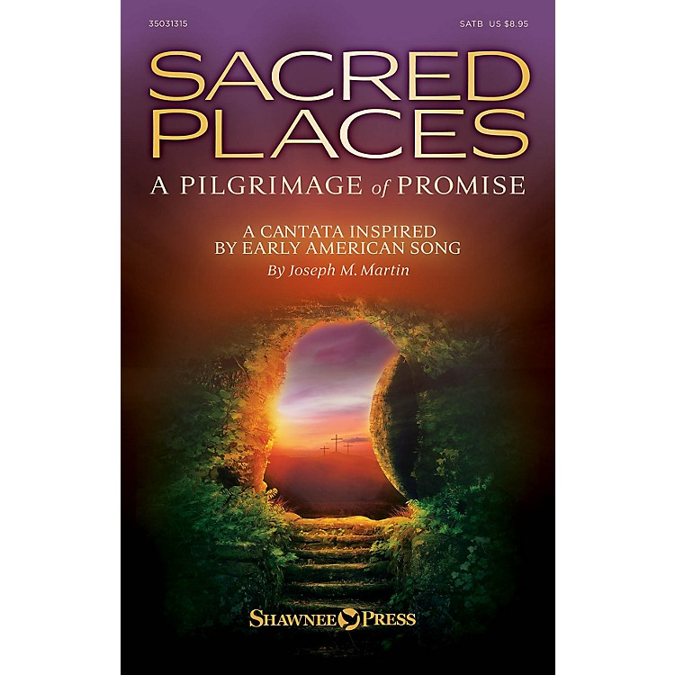 Shawnee PressSacred Places (A Pilgrimage of Promise) CD 10-PAK Composed by Joseph M. Martin