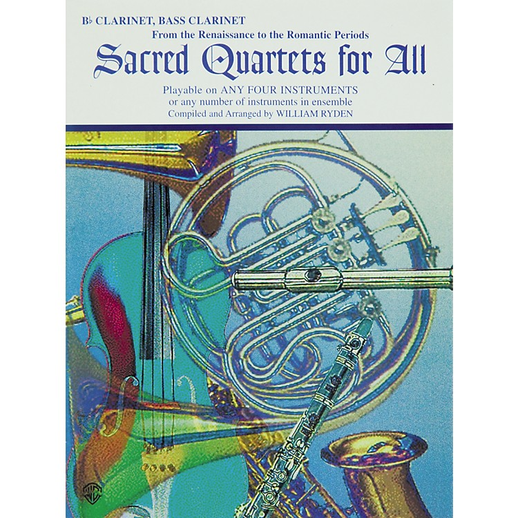 Alfred Sacred Quartets for All B-Flat Clarinet and Bass Clarinet