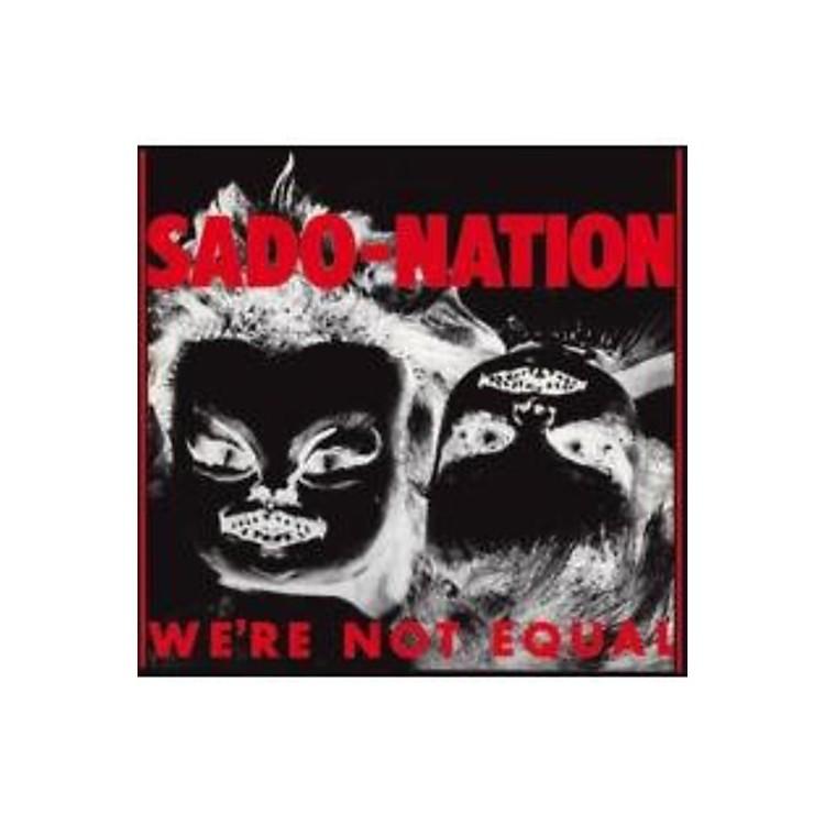 AllianceSado-Nation - Were Not Equal