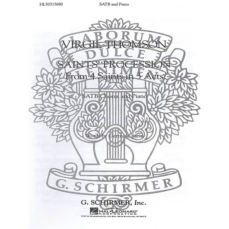 G. SchirmerSaints Procession (From 4 Saints In 3 Acts) SATB composed by V Thomson
