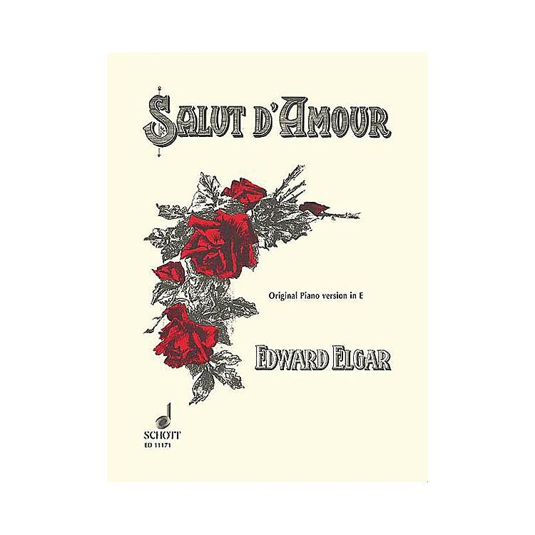 SchottSalut d'Amour, Op. 12 (Original Version in E Major Piano Solo) Schott Series