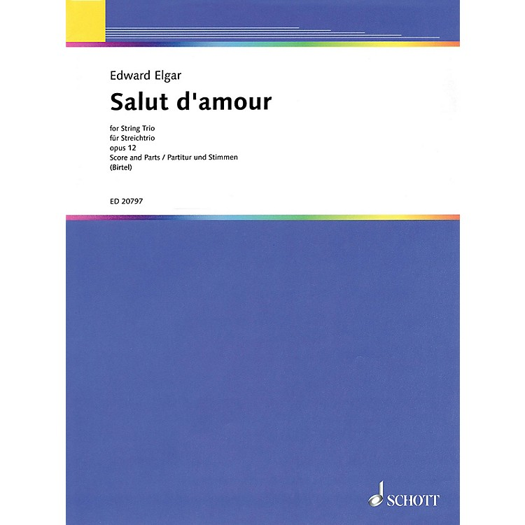 SchottSalut d'Amour String Series Softcover Composed by Edward Elgar Arranged by Wolfgang Birtel