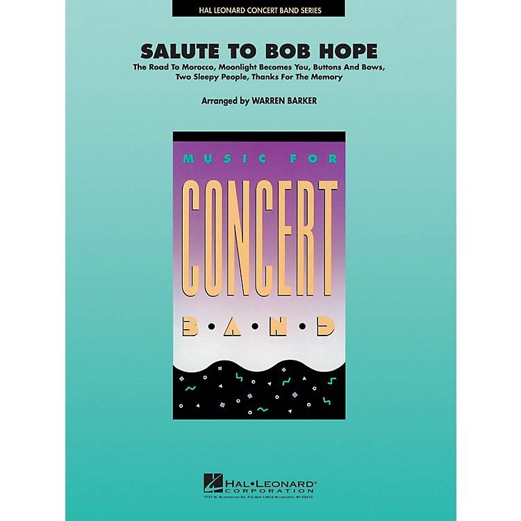 Hal LeonardSalute to Bob Hope Concert Band Level 4 Arranged by Warren Barker