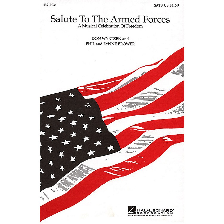 Hal LeonardSalute to the Armed Forces (Medley) SATB arranged by Don Wyrtzen