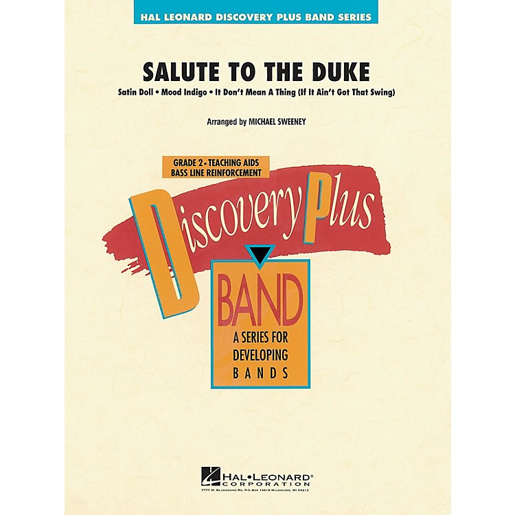 Hal LeonardSalute to the Duke - Discovery Plus Concert Band Series Level 2 arranged by Michael Sweeney