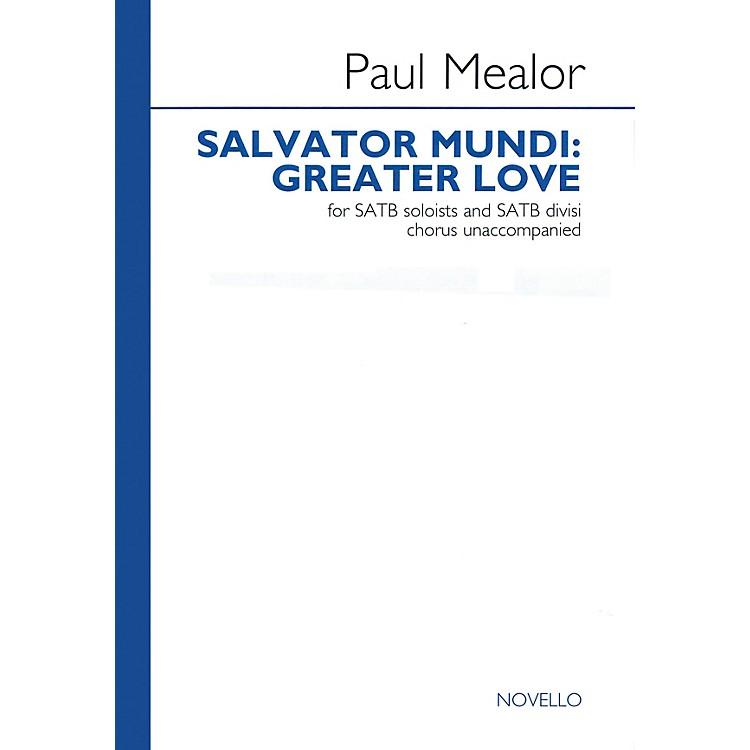 NovelloSalvator Mundi: Greater Love SATB DV A Cappella Composed by Paul Mealor