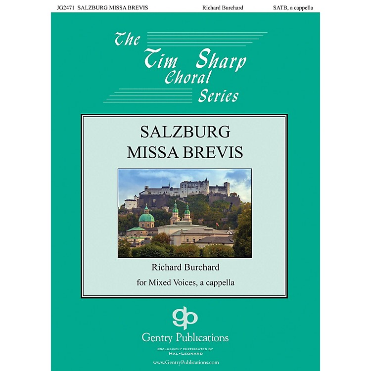 Gentry PublicationsSalzburg Missa Brevis SATB a cappella composed by Richard Burchard