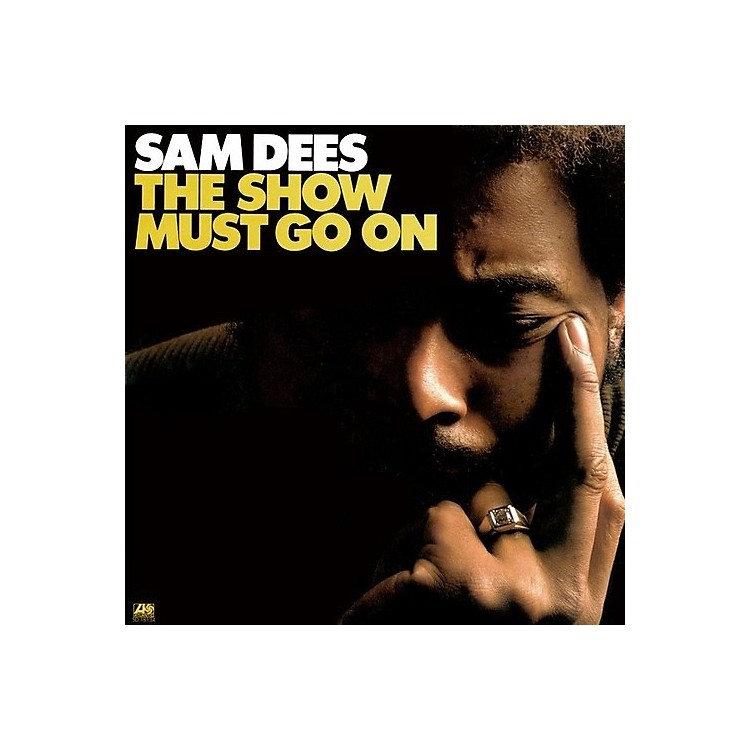 AllianceSam Dees - The Show Must Go On