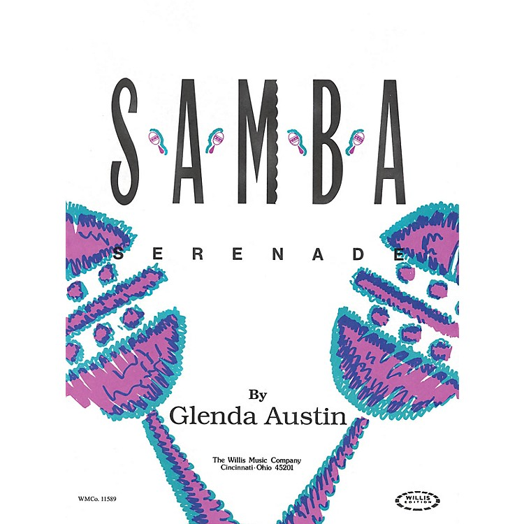Willis MusicSamba Serenade (Early Inter Level) Willis Series by Glenda Austin