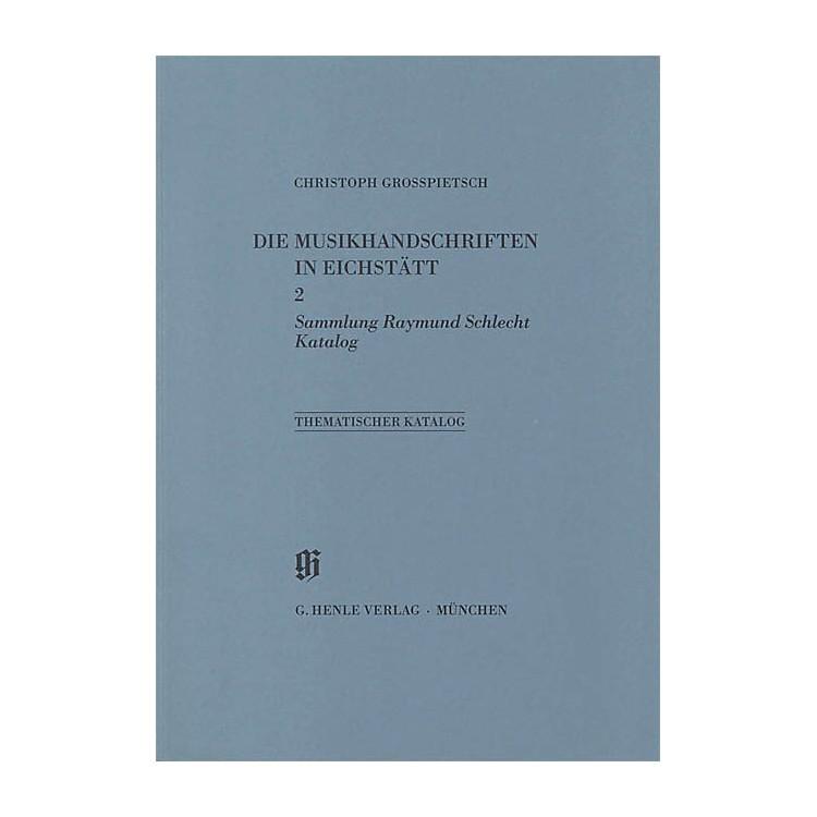 G. Henle VerlagSammlung Raymond Schlecht, Katalog Henle Books Series Softcover