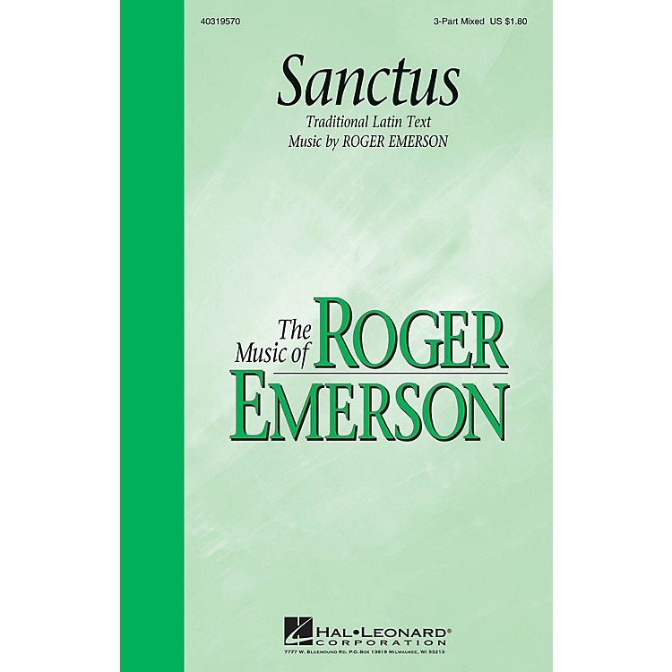 Hal Leonard Sanctus (3-Part Mixed) 3-Part Mixed composed by Roger Emerson
