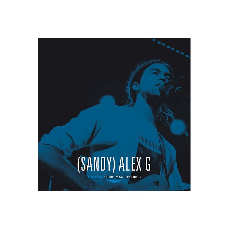 Alliance (Sandy) Alex G - Live At Third Man Records