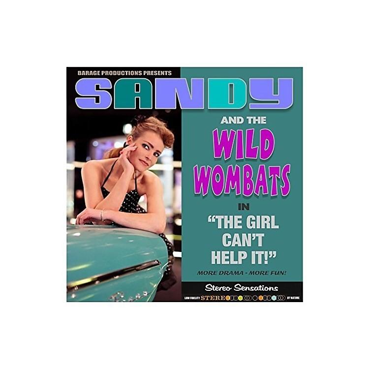 AllianceSandy & Wild Wombats - Girl Can't Help It
