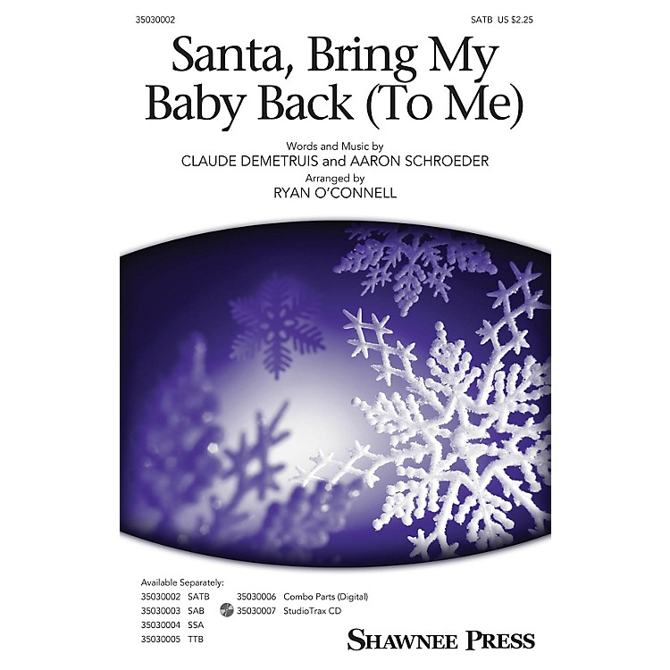 Shawnee PressSanta, Bring My Baby Back (To Me) Studiotrax CD by Elvis Presley Arranged by Ryan O'Connell
