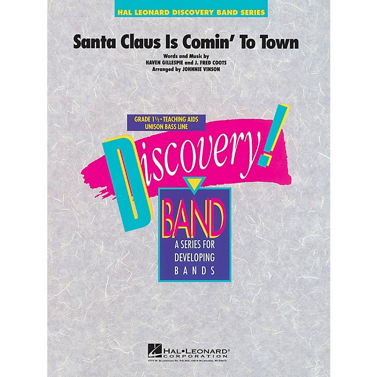 Hal LeonardSanta Claus Is Comin' to Town Concert Band Level 1.5 Arranged by Johnnie Vinson