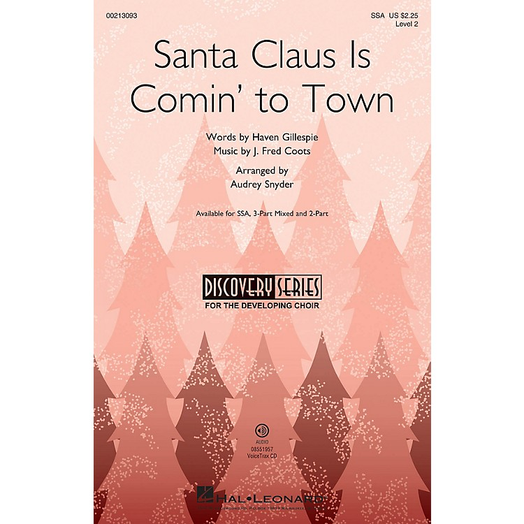 Hal LeonardSanta Claus Is Comin' to Town (Discovery Level 2) SSA arranged by Audrey Snyder