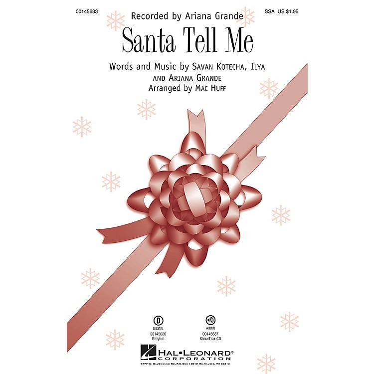 Hal LeonardSanta Tell Me ShowTrax CD Arranged by Mac Huff