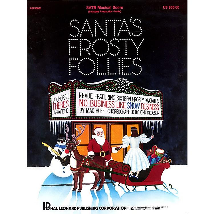 Hal LeonardSanta's Frosty Follies (Choral Revue) SAB