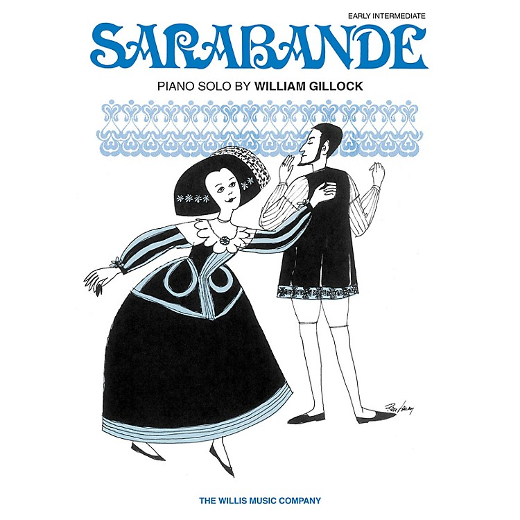 Willis Music Sarabande (Later Elem Level) Willis Series by William Gillock