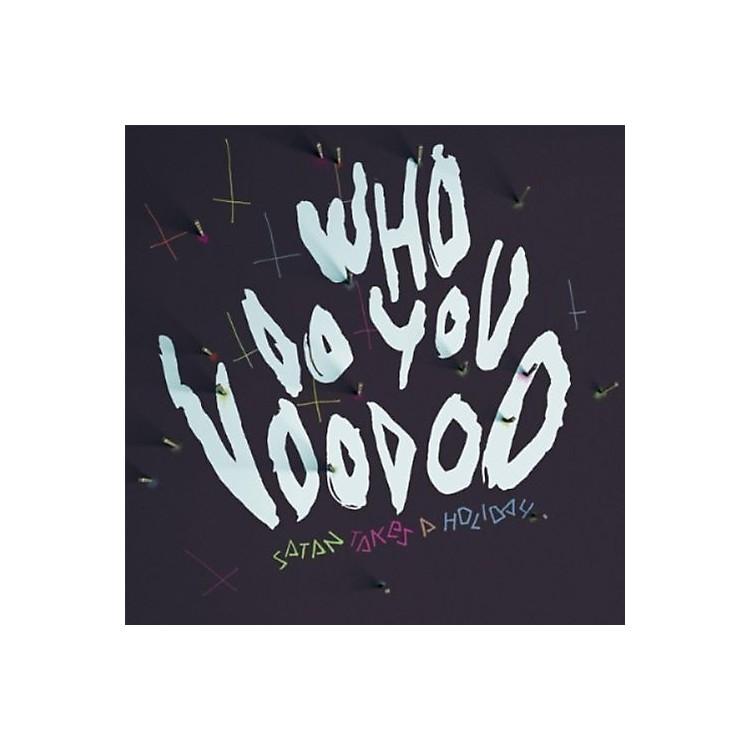 AllianceSatan Takes a Holiday - Who Do You Voodoo