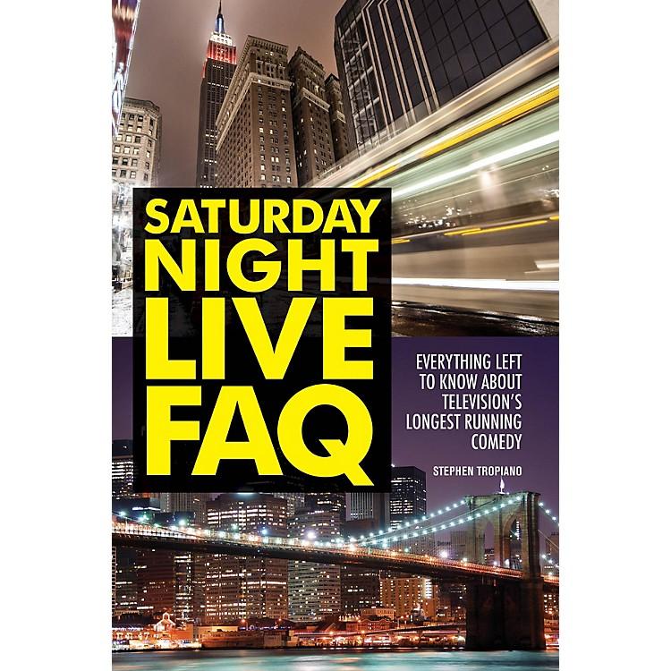 Applause BooksSaturday Night Live FAQ FAQ Series Softcover Written by Stephen Tropiano