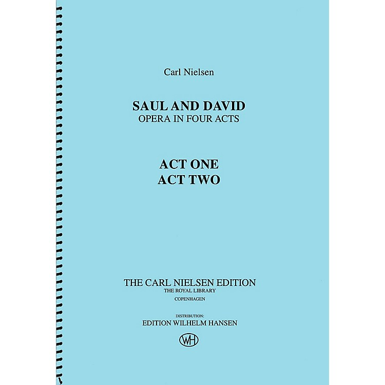 Wilhelm HansenSaul and David - Opera in Four Acts Music Sales America Series Softcover Composed by Carl Nielsen