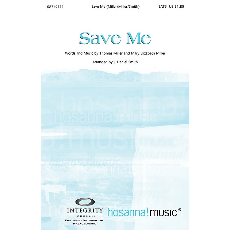 Integrity MusicSave Me Orchestra Arranged by J. Daniel Smith