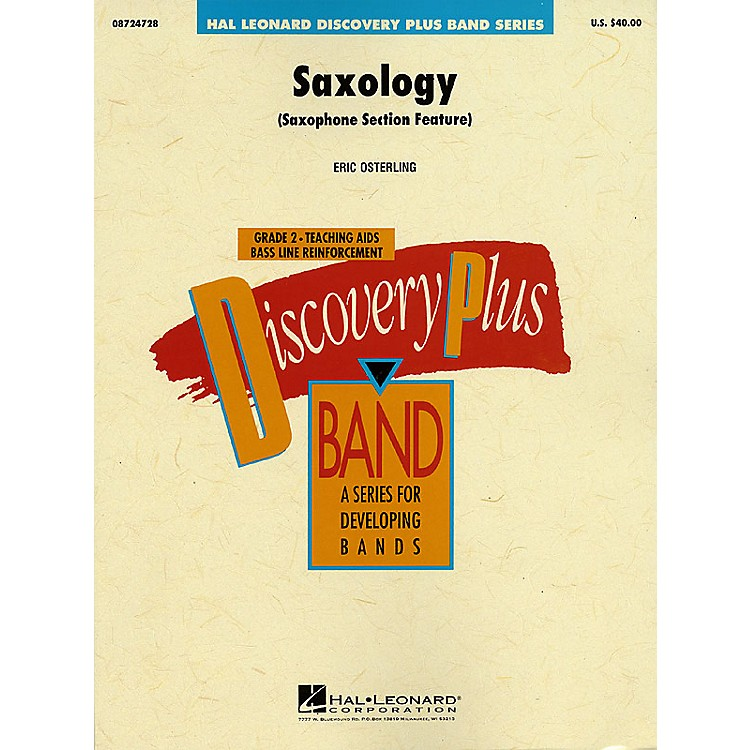 Hal LeonardSaxology - Discovery Plus Concert Band Series Level 2 composed by Eric Osterling